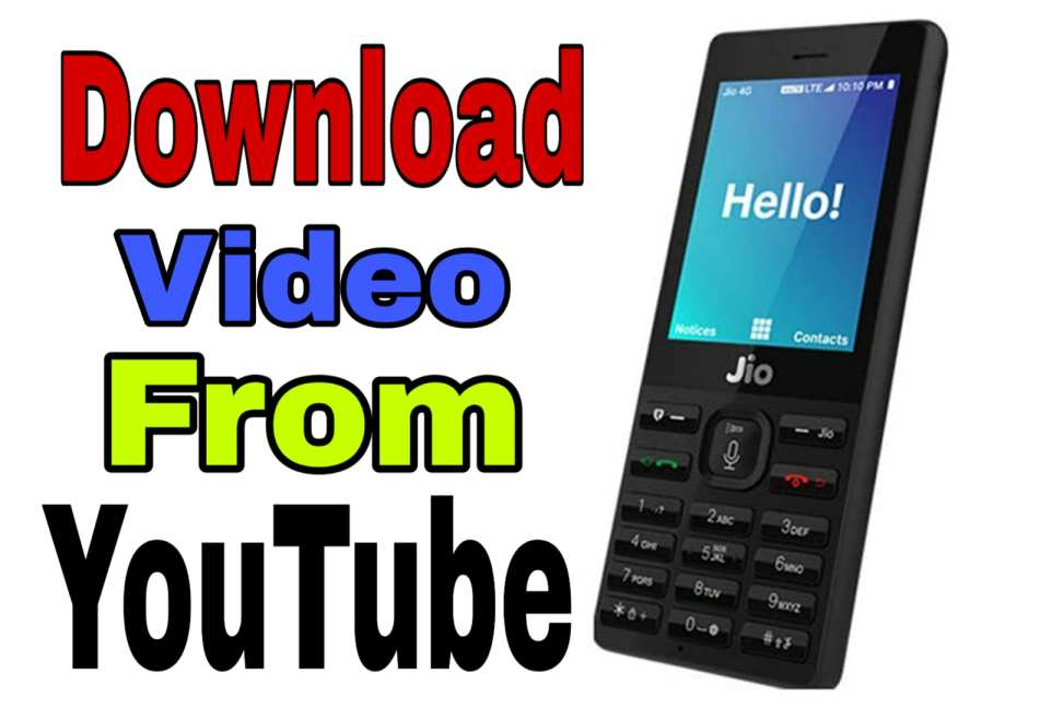 Youtube Video Download In Jio Phone