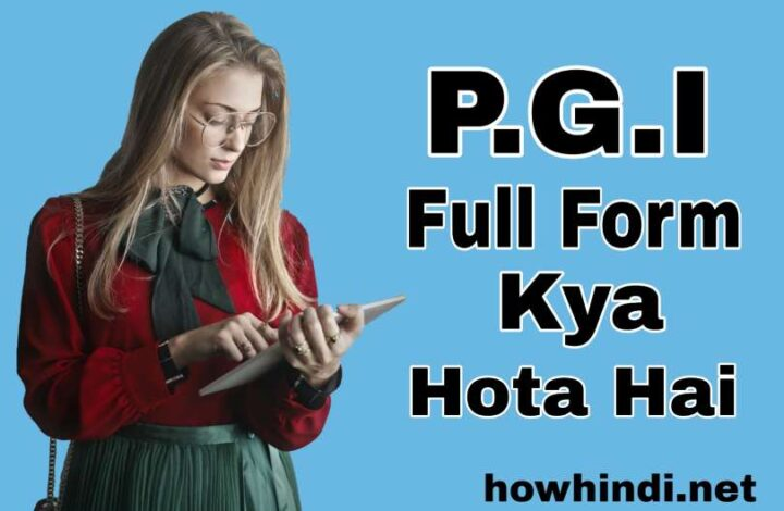 PGI Full Form In Hindi